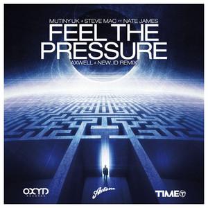 Mutiny UK, Steve Mac – Feel the Pressure (Acapella)