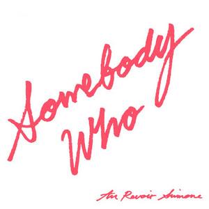 Somebody Who