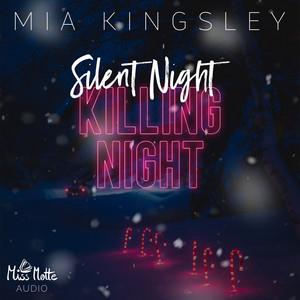 Silent Night, Killing Night