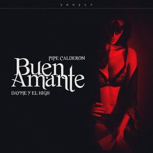 Buen Amante (feat. Pipe Calderon)