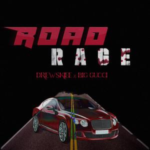 Road Rage by Drewskiee, BSSG GUCCI