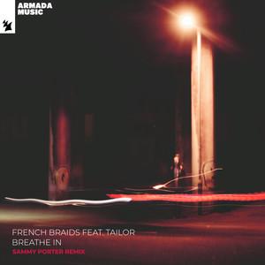Breathe In (Sammy Porter Remix)