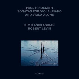 Sonata For Viola And Piano No. 4, Op.11: 1. Phantasie by Paul Hindemith, Kim Kashkashian, Robert Levin