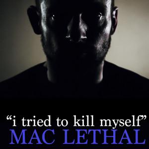 I Tried to Kill Myself
