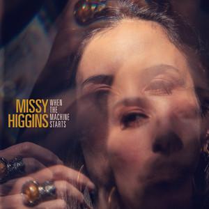 When The Machine Starts by Missy Higgins