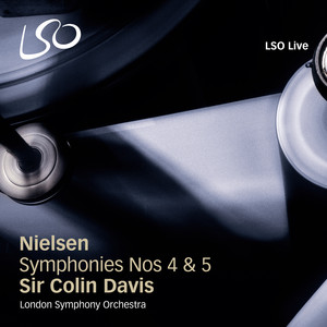 """Symphony No. 4, Op. 29, FS 76 """"The Inextinguishable"""": I. Allegro by Carl Nielsen, Sir Colin Davis, London Symphony Orchestra"""