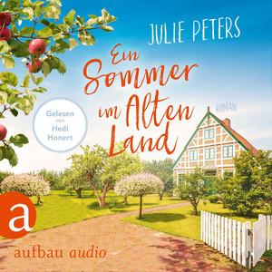 Ein Sommer im Alten Land (Ungekürzt) Audiobook