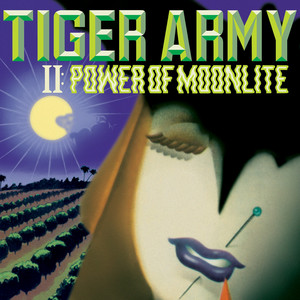 II: Power Of Moonlite - Tiger Army