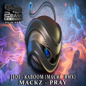 Kaboom Remix / Pray