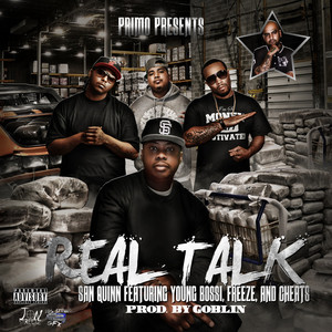 Real Talk (feat. Freeze, Young Bossi, & Cheats) - Single