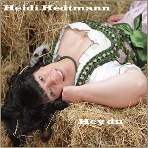Hey du by Heidi Hedtmann