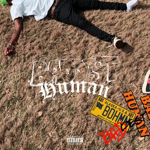 Baddest Human (Deluxe)