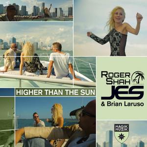 Higher Than The Sun (Remixes) album