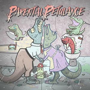 Parental Petulance