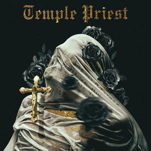 Temple Priest (feat. Paul Wall & Kota the Friend)