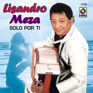 Ni Que Estuviera Loco by Lisandro Meza
