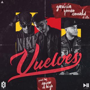 Vuelves (feat. Gaviria, Ronald El Killa & Yomo)