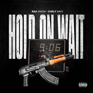 Hold On Wait (feat. Curly Savv)