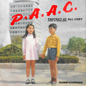 P.A.A.C. (Protect At All Cost)