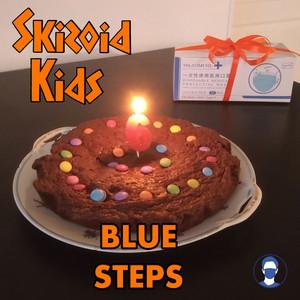 Blue Steps (Skizoid Kids)