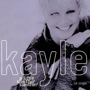 Kayle - A little sumthin sumthin
