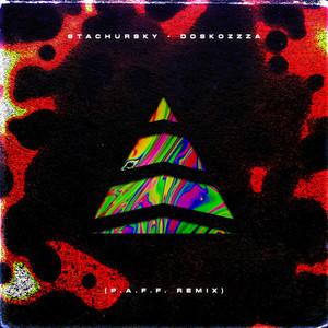 Doskozzza (P.A.F.F. Remix)