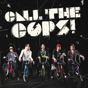 Call The Cops - Deluxe Edition