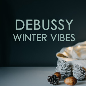 Debussy - Winter Vibes