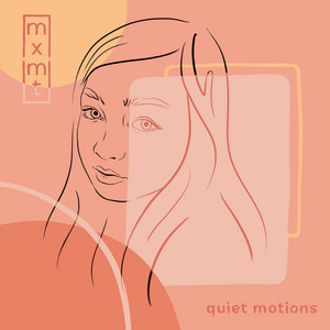 quiet motions - Mxmtoon