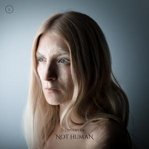 NOT HUMAN