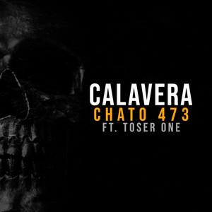 Calavera by Chato 473, Toser One