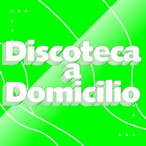Discoteca a Domicilio