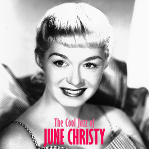 The Cool Jazz of June Christy (Remastered) album