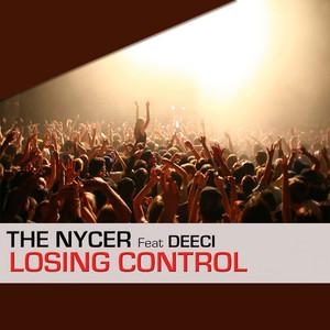 Losing Control - Radio Edit by The Nycer, Deeci