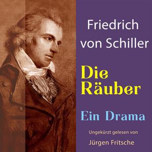 Friedrich von Schiller: Die Räuber. Ein Drama (Ungekürzte Lesung) Audiobook