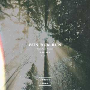 Junge Junge & Kyle Pearce - Run Run Run