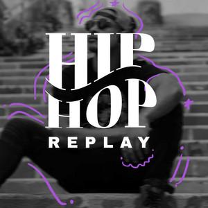 Hip Hop Replay