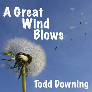 A Great Wind Blows
