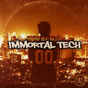 Immortal Tech by Hip Hop Beat Nation