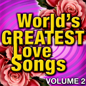 World's Greatest Love Songs - Vol. 2 album