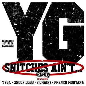 Snitches Ain't... [Remix (Explicit Version)]