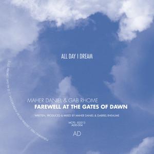 Farewell At The Gates Of Dawn - Original Mix by Gab Rhome, Maher Daniel