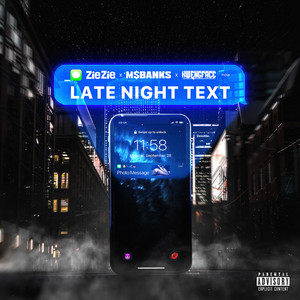 Late Night Text (feat. Ms Banks & Kwengface)