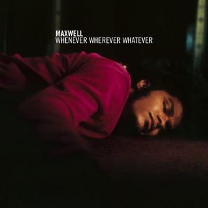 Whenever Wherever Whatever