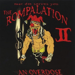 The Rompalation, Vol. 2: Mac Dre Serves You an Overdose