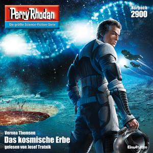 Das kosmische Erbe - Perry Rhodan - Erstauflage 2900 (Ungekürzt) Hörbuch kostenlos