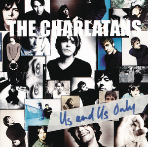 The Charlatans  Us and Us Only :Replay