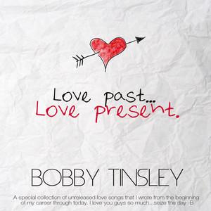 Love Past Love Present