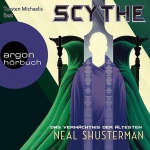Das Vermächtnis der Ältesten - Scythe, Band 3 (Ungekürzte Lesung) Audiobook
