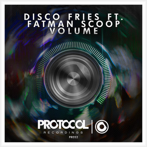 Disco Fries, Fatman Scoop – Volume (Acapella)